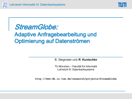 StreamGlobe Adaptive Query Processing and