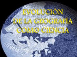 Evolución de la geografía como ciencia
