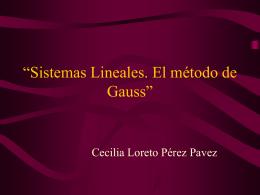 """Sistemas Lineales. El método de Gauss"""""""