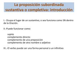 La proposición subordinada sustantiva o