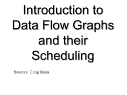 2012_0050. Fast Intro to Data Flow Graph And