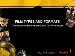FILM TYPES AND FORMATS - San Francisco State