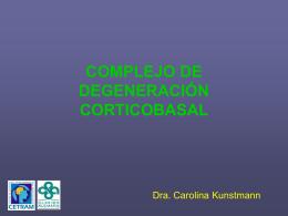 COMPLEJO DE DEGENERACIÓN CORTICOBASAL