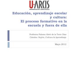 Educación, aprendizaje escolar y cultura: El
