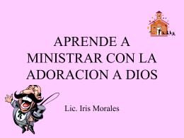 I. ¿Qué es la Adoración?