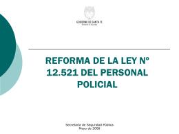 Reforma de la Ley Nº 12.521 del Personal Policial