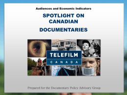 The Canada Feature Film Fund A Look at The First