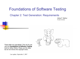 Foundations of Software Testing Slides based on:
