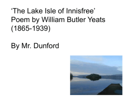 The Lake Isle of Innisfree' Poem by William Butler