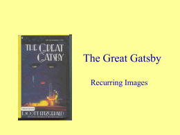 The Great Gatsby - Reoccurring Images