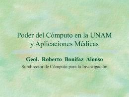 Poder del cómputo en la UNAM. Aplicaciones médicas