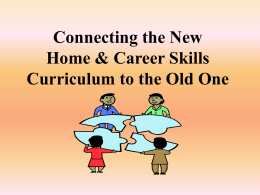 Connecting the New Home & Career Skills Curriculum