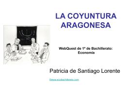 LA COYUNTURA ARAGONESA WebQuest de 1º de