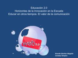 Educación 2.0 Horizontes de la Innovación en la