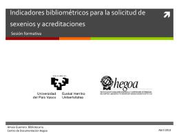 Indicadores bibliométricos para la solicitud de