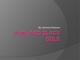 Coal and Black gold