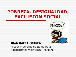 POBREZA, DESIGUALDAD, EXCLUSIÓN SOCIAL