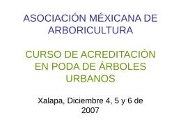 ASOCIACIÓN MÉXICANA DE ARBORICULTURA CURSO DE