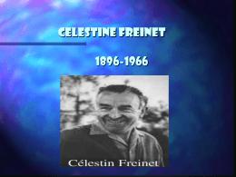 CELESTINE FREINET 1896-1966