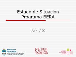 Estado de Situación Programa BERA