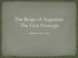 The Reign of Augustus: The First Princeps