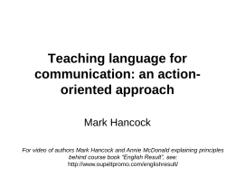 Teaching language for communication: an