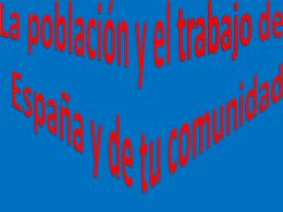 La población y el trabajo de España y de comunidad
