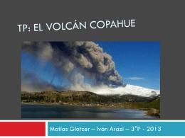 TP: EL Volcán copahue