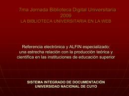 Actualmente: http://sid.uncu.edu.ar/ Próxima