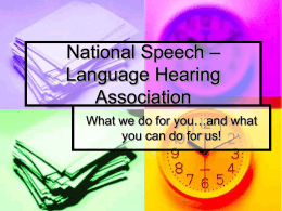 National Speech – Language Hearing Association