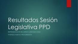 Resultados Sesión Legislativa PPD