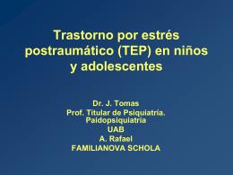 Trastorno por estrés postraumático (TEP) en niños