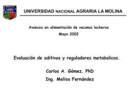 Evaluación de aditivos y reguladores metabolicos.