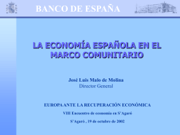 PANORAMA DE LA ECONOMÍA ESPAÑOLA EN LA ZONA EURO