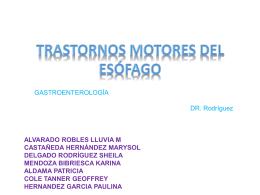 TRASTORNOS MOTORES PRIMARIOS DEL ESÓFAGO