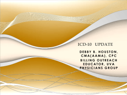 ICD-10-CM Overview - Virginia Society of Medical