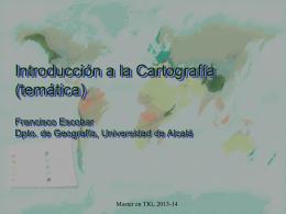 Sistemas de Información Geográfica CARTOGRAFÍA