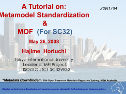 A Tutorial on: Metamodel Standardization & MOF