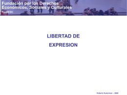 LIBERTAD DE EXPRESION - Fundación Derecho Social