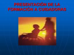 FORMACIÓN CUIDADORAS PRESENTACIÓN