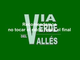 Diapositiva 1 - Vía Verda del Vallès, Camí Verd -