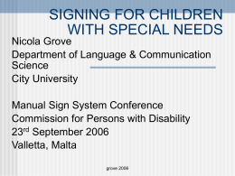 SIGNING FOR CHILDREN WITH SPECIAL NEEDS