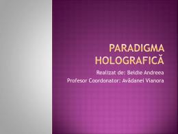 Paradigma holografică