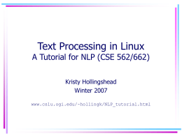 Text Processing in Linux A Tutorial for CSE