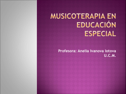 MUSICOTERAPIA EN EDUCACIÓN ESPECIAL