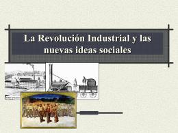 La Revolución Industrial y las nuevas ideas