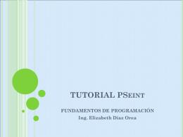 TUTORIAL PSeint - Ing. Elizabeth Díaz