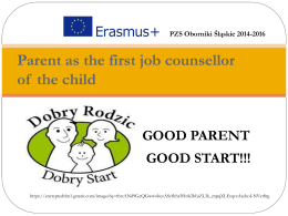 Parent as the first job counsellor of the child