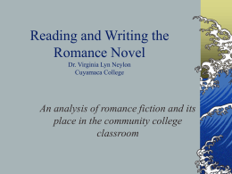 Reading and Writing the Romance Novel Dr. Virginia