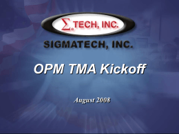 Kickoff Presentation for Sigmatech OPM TMA